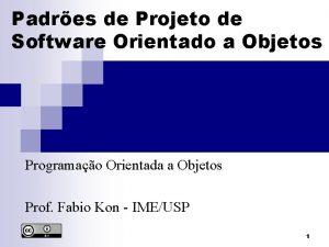 Padres de Projeto de Software Orientado a Objetos