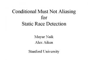 Conditional Must Not Aliasing for Static Race Detection