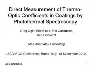 Direct Measurement of Thermo Optic Coefficients in Coatings