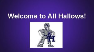 Welcome to All Hallows Academics at All Hallows
