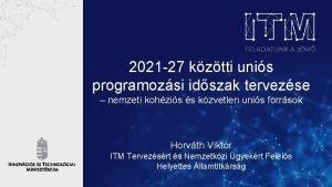 2021 27 kztti unis programozsi idszak tervezse nemzeti