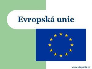 Evropsk unie www wikipedia cz Evropsk unie l