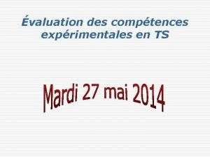 valuation des comptences exprimentales en TS Extrait du
