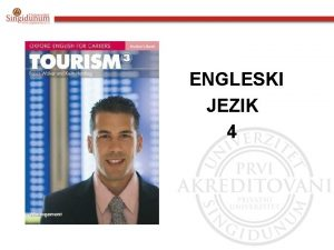 ENGLESKI JEZIK 4 Engleski jezik 4 Udbenik Tourism