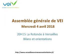 Assemble gnrale de VEI Mercredi 4 avril 2018