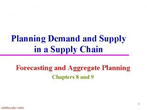 Planning Demand Supply in a Supply Chain Forecasting