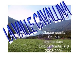 Classe quinta Scuola elementare Endine Martiri a S