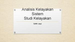 Analisis Kelayakan Sistem Studi Kelayakan Safitri Jaya Aspek