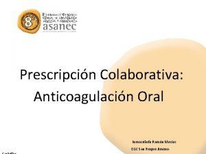 Prescripcin Colaborativa Anticoagulacin Oral Inmaculada Ramn Macias EGC
