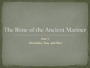 The Rime of the Ancient Mariner Part V
