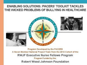 ENABLING SOLUTIONS PACERS TOOLKIT TACKLES THE WICKED PROBLEMS
