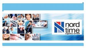 Firmenprsentation Qualittskontrolle und sicherung Philosophie Die Nordtime Logistics