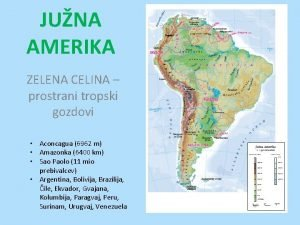 JUNA AMERIKA ZELENA CELINA prostrani tropski gozdovi Aconcagua