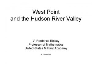 West Point and the Hudson River Valley V
