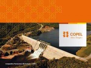 Companhia Paranaense de Energia COPEL COPEL A fora