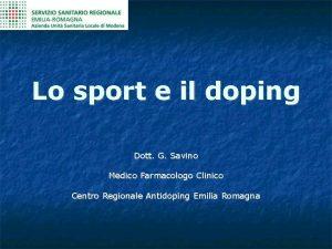 Lo sport e il doping Dott G Savino