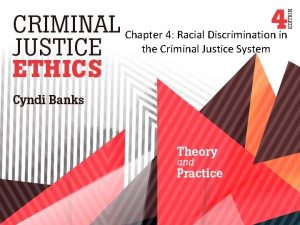 Chapter 4 Racial Discrimination in the Criminal Justice