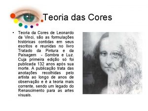 Teoria das Cores Teoria da Cores de Leonardo