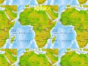 AFRIKA Afrika je II po redu najvei kontinent