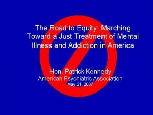 The Road to Equity Marching Toward a Just
