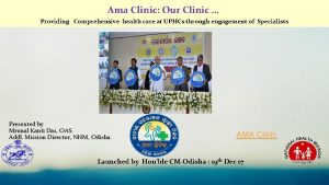 Ama Clinic Our Clinic Providing Comprehensive health care