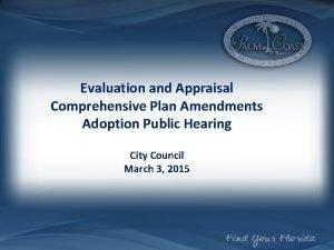 Evaluation and Appraisal Comprehensive Plan Amendments Adoption Public