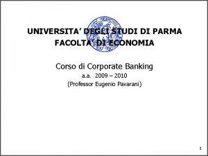 UNIVERSITA DEGLI STUDI DI PARMA FACOLTA DI ECONOMIA