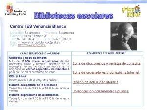 Centro IES Venancio Blanco Localidad Salamanca Provincia Salamanca