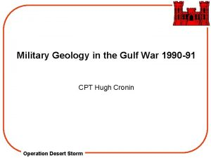 Military Geology in the Gulf War 1990 91