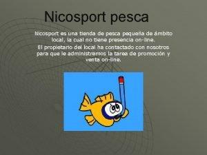 Nicosport pesca Nicosport es una tienda de pesca