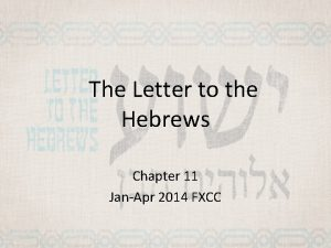 The Letter to the Hebrews Chapter 11 JanApr