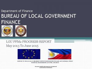 Department of Finance BUREAU OF LOCAL GOVERNMENT FINANCE
