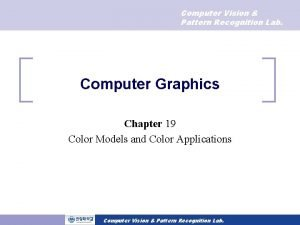 Computer Vision Pattern Recognition Lab Computer Graphics Chapter
