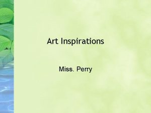 Art Inspirations Miss Perry Art Functions Yesterday we