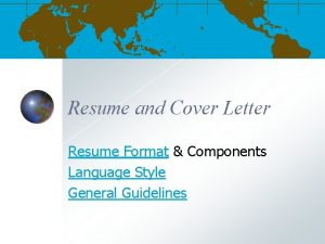 Resume and Cover Letter Resume Format Components Language