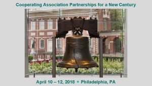 Cooperating Association Partnerships for a New Century April