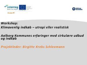 Workshop Klimavenlig indkb utropi eller realistisk Aalborg Kommunes