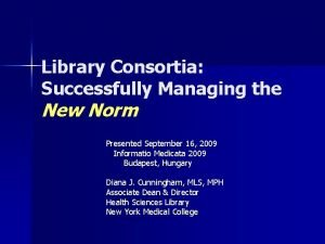 Library Consortia Successfully Managing the New Norm Presented
