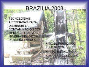 BRAZILIA 2008 TECNOLOGIAS APROPIADAS PARA DISMINUIR LA CONTAMINACION
