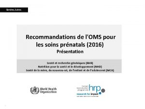 Genve Suisse Recommandations de lOMS pour les soins