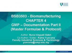 BSB 3503 Biomanufacturing CHAPTER 4 GMP Documentation Part