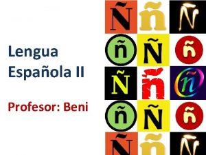 Lengua Espaola II Profesor Beni Calendario Das lunes