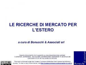 LE RICERCHE DI MERCATO PER LE RICERCHE DI