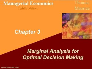 Managerial Economics eighth edition Thomas Maurice Chapter 3