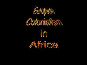 Thesis 1 Throughout history colonization has been a