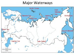 Major Waterways Arctic Ocean Barents Sea Kara Sea