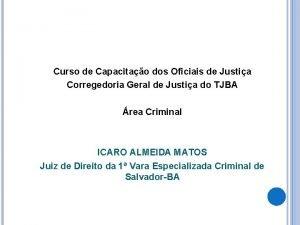 Curso de Capacitao dos Oficiais de Justia Corregedoria