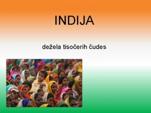 INDIJA deela tisoerih udes OSNOVNI PODATKI DRAVA V