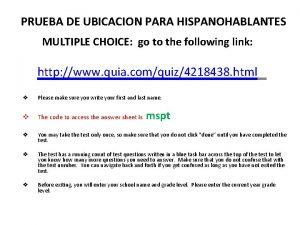 PRUEBA DE UBICACION PARA HISPANOHABLANTES MULTIPLE CHOICE go