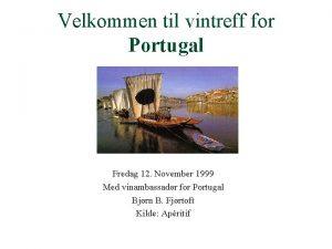 Velkommen til vintreff for Portugal Fredag 12 November
